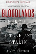 Bloodlands Europe Between Hitler & Stalin