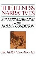 Illness Narratives Suffering Healing & the Human Condition