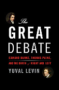 Great Debate Edmund Burke Thomas Paine & the Birth of Left & Right