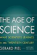 The Age of Science: What We Learned in the 20th Century