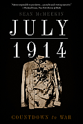 July 1914 Countdown to War