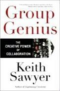 Group Genius The Creative Power of Collaboration