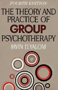 Theory & Practice Of Group Psychotherapy 4th Edition