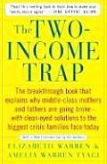 Two Income Trap The Breakthrough Book