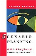 Scenario Planning Managing for the Future