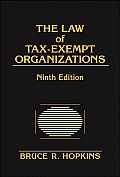 Law of Tax-exempt Organizations (9TH 07 - Old Edition)