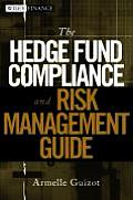Hedge Fund Compliance & Risk Management Guide
