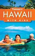 Frommers Hawaii With Kids 2nd Edition