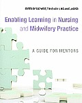 Enabling Learning in Nursing