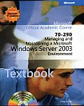 Managing and Maintaining a Microsoft Windows Server 2003 Environment / With 2 CD's Lab Manual (04 Edition)