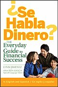 ?Se Habla Dinero?: The Everyday Guide to Financial Success
