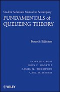 Student Solutions Manual to Accompany Fundamentals of Queueing Theory