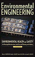Environmental Engineering Volume 3 Environmental Health & Safety for Municipal Infrastructure Land Use & Planning & Industry