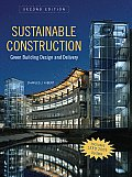 Sustainable Construction Green Building Design & Delivery 2nd Edition