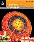 Exposure Photo Workshop Develop Your Digital Photography Talent