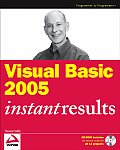Visual Basic 2005 Instant Results With CDROM
