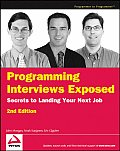 Programming Interviews Exposed Secrets to Landing Your Next Job 2nd Edtiion