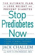 Stop Prediabetes Now The Ultimate Plan to Lose Weight & Prevent Diabetes