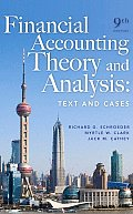 Financial Accounting Theory and Analysis: Text and Cases (9TH 09 - Old Edition)