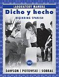Dicho Y Hecho -laboratory Manual (8TH 08 Edition)
