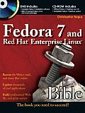 Fedora 7 & Red Hat Enterprise Linux Bible with CDROM & DVD