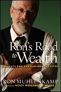 Rons Road to Wealth Insights for the Curious Investor