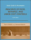 Study Guide to Accompany: Principles of Food Beverage & Labor Cost Controls