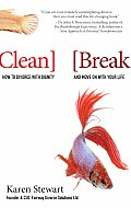 Clean Break How to Divorce with Dignity & Move on with Your Life