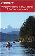 Frommers Vancouver Island the Gulf Islands & the San Juan Islands 2nd Edition