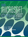 Using Microsoft Office 2007: Tutorials and Projects (09 Edition)