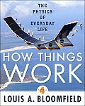 How Things Work The Physics of Everyday Life 4th Edition