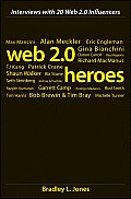 Web 2.0 Heroes Interviews with 20 Web 2.0 Influencers