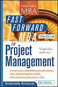 Fast Forward MBA in Project Management 3rd Edition