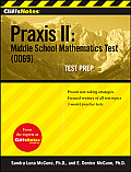 CliffsNotes Praxis II Middle School Mathematics Test 0069 Test Prep