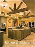 Residential Lighting A Practical Guide to Beautiful & Sustainable Design