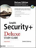 CompTIA Security+ Deluxe Study Guide Exam SYO 201