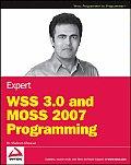 Expert WSS 3.0 & Moss 2007 Programming