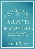 Little Book of Bull Moves in Bear Markets How to Keep Your Portfolio Up When the Market Is Down
