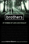 Brothers 25 Great Writers Tell Us Storie