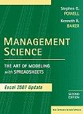 Management Science: the Art of Modeling Excel 2007 Updt. ((Rev)09 - Old Edition)