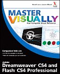 Master Visually Dreamweaver CS4 & Flash CS4 Professional