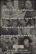 Soul of a People: The WPA Writers' Project Uncovers Depression America