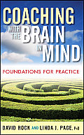 Coaching with the Brain in Mind Foundations for Practice