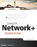 Comptia Network+ Review Guide: Exam: N10-004