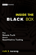 Inside the Black Box The Simple Truth about Quantitative Trading