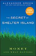 Secret of Shelter Island Money & What Matters