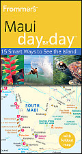 Frommers Maui Day By Day 2nd Edition