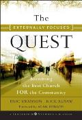 Externally Focused Quest Becoming the Best Church for the Community