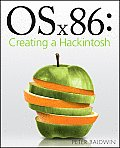OSx86 Creating a Hackintosh