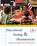 Educational Testing and Measurement (9TH 10 - Old Edition)